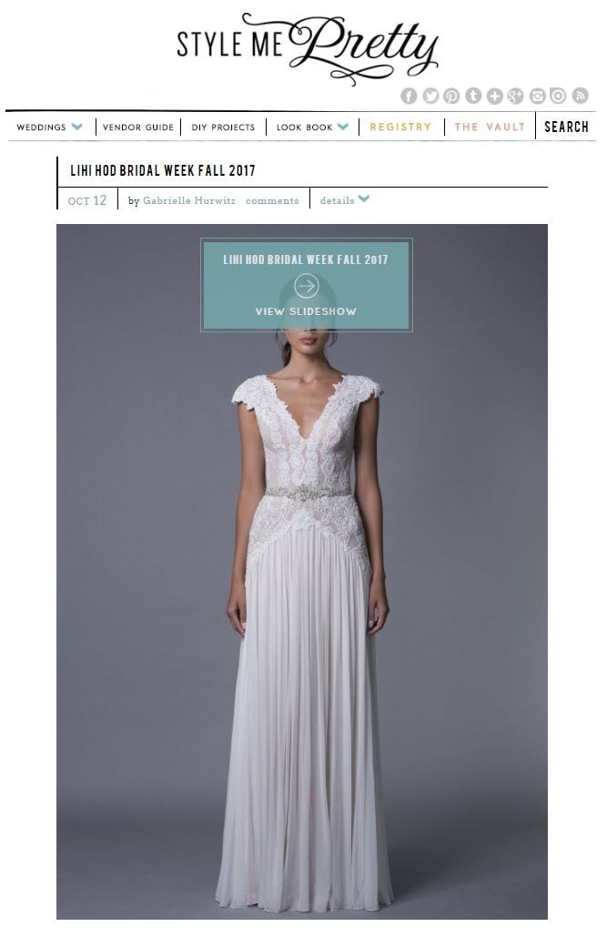 Style Me Pretty: LIHI HOD BRIDAL WEEK FALL 2017